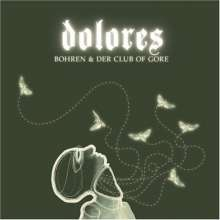 Bohren & Der Club Of Gore: Dolores, CD