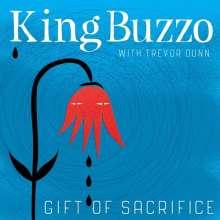 King Buzzo & Trevor Dunn: Gift Of Sacrifice, LP