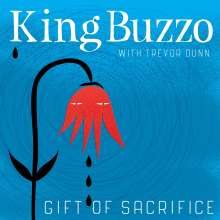 King Buzzo & Trevor Dunn: Gift Of Sacrifice, CD