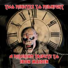 Two Minutes To Midnight: A Millennium Tribute To Iron Maiden, 2 CDs
