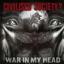 Civilised Society?: War In My Head -Mcd-, CD
