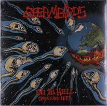 Spermbirds: Go To Hell Then Turn Left, LP