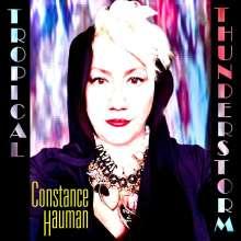 Constance Hauman: Tropical Thunderstorm, CD