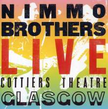 Nimmo Brothers: Live At Cottiers Theatre, Glasgow, CD