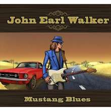 John Earl Walker: Mustang Blues, CD
