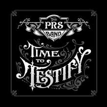 Paul Reed Smith: Time To Testify, CD