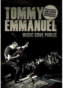 Tommy Emmanuel: Music Gone Public, DVD