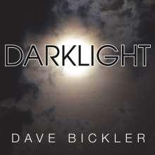 Dave Bickler: Darklight, LP