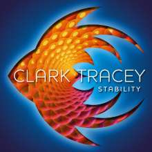 Clark Tracey (geb. 1961): Stability, Super Audio CD