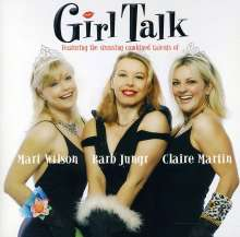 Mari Wilson, Barb Jungr & Claire Martin: Girl Talk (HDCD), CD