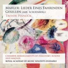 Gustav Mahler (1860-1911): Lieder eines fahrenden Gesellen (im Arrangement von Arnold Schönberg), SACD