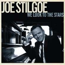 Joe Stilgoe (geb. 1979): We Look To The Stars, CD