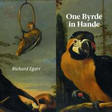 """William Byrd (1543-1623): Cembalowerke """"One Byrde in Hande"""", CD"""