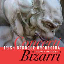 Irish Baroque Orchestra - Concerti Bizarri, CD