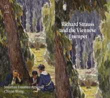Jonathan Freeman-Attwood - Richard Strauss and the Viennese Trumpet, CD