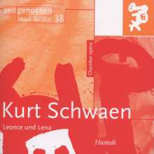 Kurt Schwaen (1909-2007): Leonce und Lena (Heitere Oper nach Georg Büchner), CD