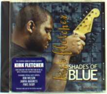 Kirk Fletcher: Shades Of Blue, CD