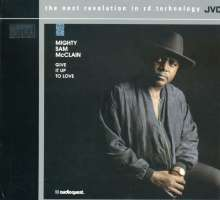 Mighty Sam McClain: Give It Up To Love, XRCD