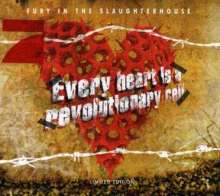 Fury In The Slaughterhouse: Every Heart Is A Revolutionary Cell (Limited Edition) (Enhanced), CD