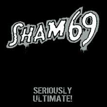 Sham 69: Seriously Ultimate, CD