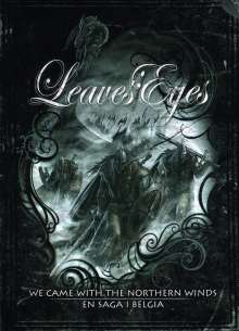 Leaves' Eyes: We Came With The Northern Winds /  En Saga I Belgia, 2 DVDs