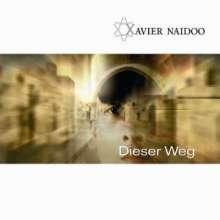 Xavier Naidoo: Naidoo,Xavier, CD