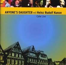 Anyone's Daughter: Calw Live feat. Heinz Rudolf Kunze, 2 CDs