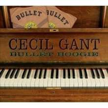 Cecil Gant: Bullet Boogie, CD