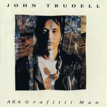 John Trudell: Aka Grafitti Man, CD