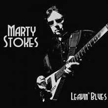Marty Stokes: Leavin Blues, CD