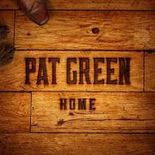 Pat Green: Home, CD