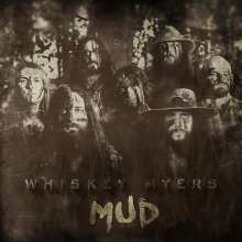 Whiskey Myers: Mud, LP