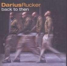 Darius Rucker: Back To Then, CD
