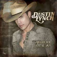 Dustin Lynch: Where It's At, CD