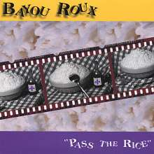 Bayou Roux: Pass The Rice, CD