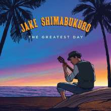 Jake Shimabukuro: The Greatest Day (180g), 2 LPs