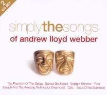 Andrew Lloyd Webber (geb. 1948): Simply The Songs, 2 CDs