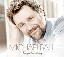Michael Ball: If Everyone Was Listening..., CD