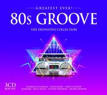 80s Groove: Greatest Ever (The Definitive Collection), 3 CDs