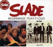 Slade: Beginnings/Play It Loud, CD
