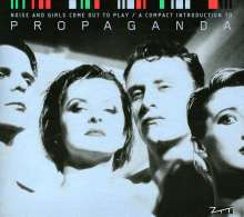 Propaganda (Deutschland): The Best Of - Noise And Girls Come Out To Play, CD