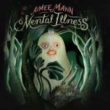 Aimee Mann: Mental Illness (Limited-Edition) (Pink Vinyl), LP
