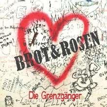 Die Grenzgänger: Brot & Rosen, CD