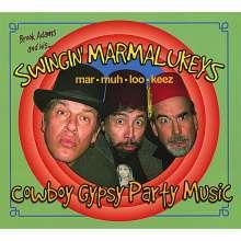 Brook Adams & His Swingin' Ma: Cowboy Gypsy Party Music, CD