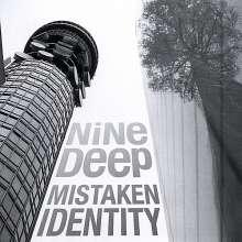 Nine Deep: Mistaken Identity, CD