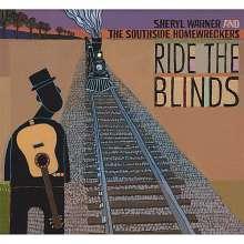 Sheryl Warner & The Southside: Ride The Blinds, CD
