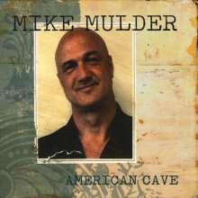 Mike Mulder: American Cave, CD