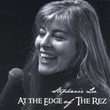 Stephanie Lee: At The Edge Of The Rez, CD