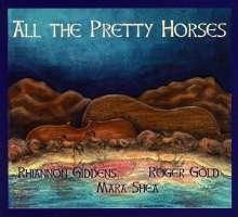 Rhiannon Giddens & Elftones: All The Pretty Horses, CD