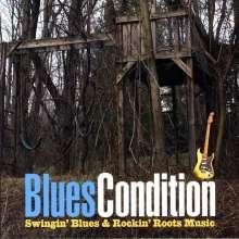 Blues Condition: Swingin' Blues & Rockin' Roots, CD